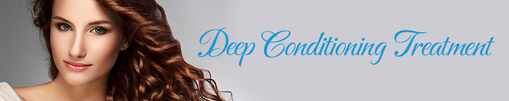 Services_Deep Conditioning Treatment